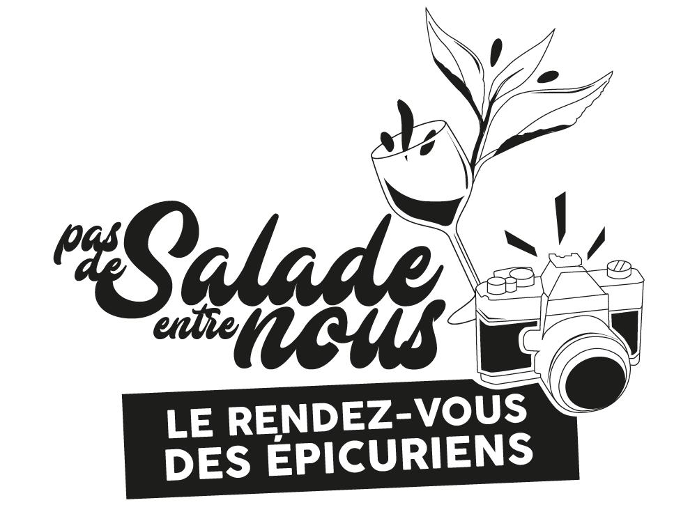 PAS DE SALADE ENTRE NOUS